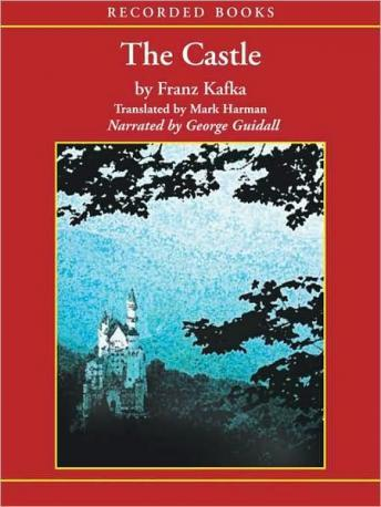 Analysis of the Castle by Franz Kafka Essay Sample