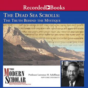 Download Dead Sea Scrolls:  The Truth Behind the Mystique by Lawrence Schiffman