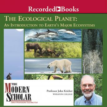 Download Ecological Planet: An Introduction to Earth's Major Ecosystems by John Kricher