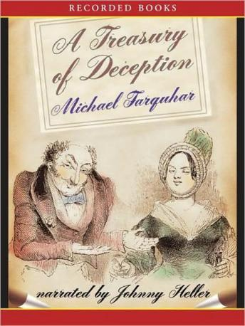 Treasury of Deception: Liars, Misleaders, Hoodwinkers, and the Extraordinary True Stories of History's Greatest Hoaxes, Fakes and Frauds