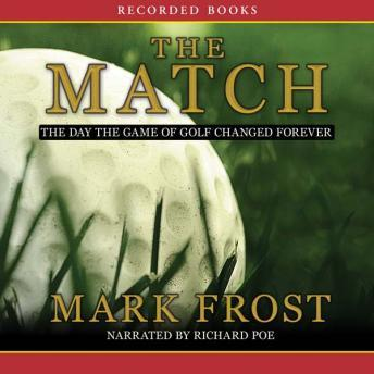 Download Match: The Day the Game of golf Changed Forever by Mark Frost