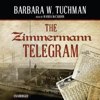 Zimmermann Telegram by  Barbara W. Tuchman