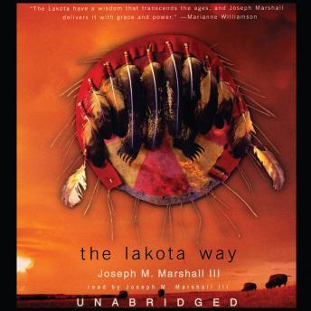 Lakota Way: Stories and Lessons for Living