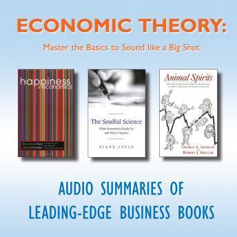 Economic Theory: Master the Basics to Sound Like a Big Shot