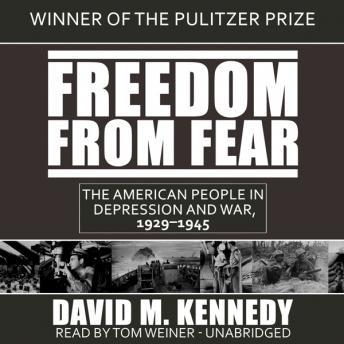 Download Freedom from Fear: The American People in Depression and War, 1929–1945 by David M. Kennedy