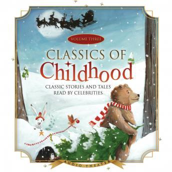Classics of Childhood, Vol. 3: A Christmas Collection