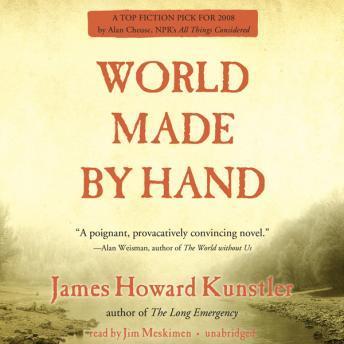 World Made by Hand series - James Howard Kunstler