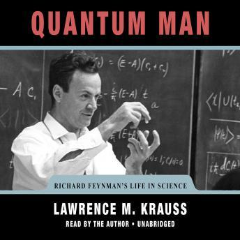 Download Quantum Man: Richard Feynman's Life in Science by Lawrence M. Krauss