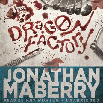 Download Dragon Factory: The Joe Ledger Novels, Book 2 by Jonathan Maberry