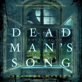 Download Dead Man's Song: The Pine Deep Trilogy, Book 2 by Jonathan Maberry