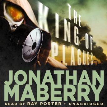 Download King of Plagues: A Joe Ledger Novel by Jonathan Maberry