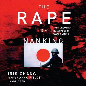 Download Rape of Nanking by Iris Chang