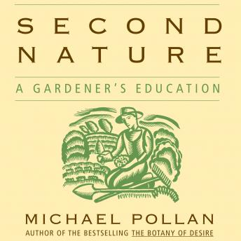 Download Second Nature by Michael Pollan
