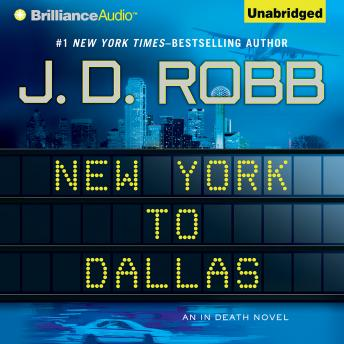 Download New York to Dallas by J. D. Robb