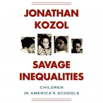 response to savage inequalities by jonathan Savage inequalities life on the  st louis, illinois by jonathan kozol  thompson's response, said a republican state leg islator, made my heart feel good.