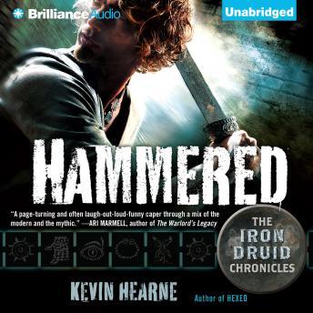 Hammered, Kevin Hearne