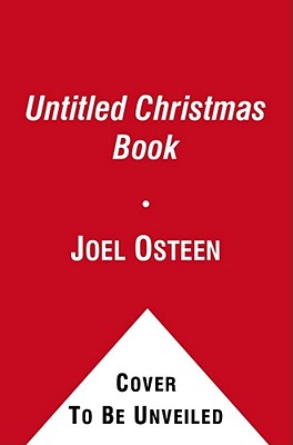Christmas Spirit: Memories of Family, Friends, and Faith by  Joel Osteen