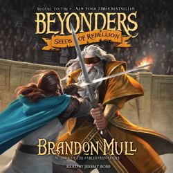 Seeds of Rebellion by  Brandon Mull