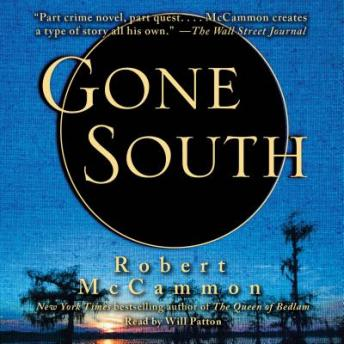Gone South, Robert R. McCammon