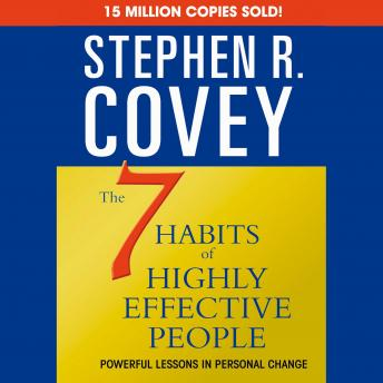 7 Habits of Highly Effective People & the 8th Habit, Audio book by Stephen R. Covey