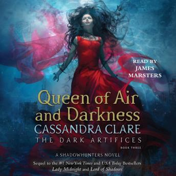 Queen of Air and Darkness, Audio book by Cassandra Clare