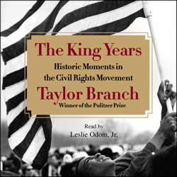 King Years: Historic Moments in the Civil Rights Movement