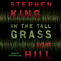 Download In the Tall Grass by Stephen King, Joe Hill