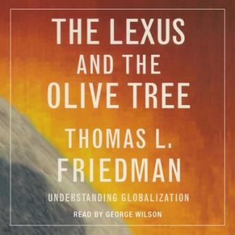 the lexus and the olive tree by thomas friedman essay The lexus and the olive tree, by thomas firedman a summary on the importance and unimportance of globalization in the world along with examples and quotes.