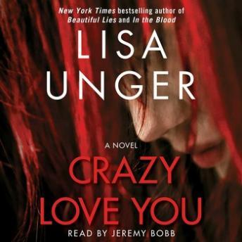 Free Crazy Love You: A Novel Audiobook read by Jeremy Bobb