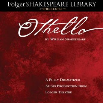 Download Othello: Fully Dramatized Audio Edition by William Shakespeare