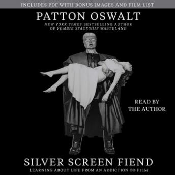 Download Silver Screen Fiend: Learning About Life from an Addiction to Film by Patton Oswalt