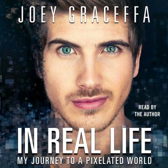 Download In Real Life by Joey Graceffa