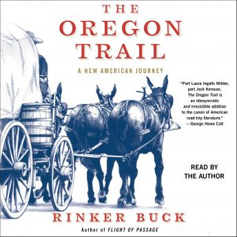 Download Oregon Trail: A New American Journey by Rinker Buck