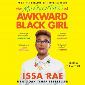 Download Misadventures of Awkward Black Girl by Issa Rae