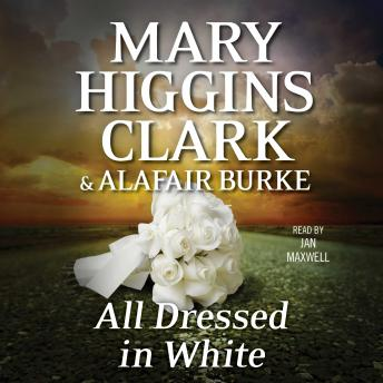 Download All Dressed in White: An Under Suspicion Novel by Mary Higgins Clark, Alafair Burke