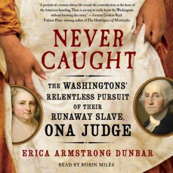 Download Never Caught by Erica Armstrong Dunbar