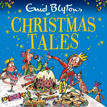 Download Enid Blyton's Christmas Tales by Enid Blyton