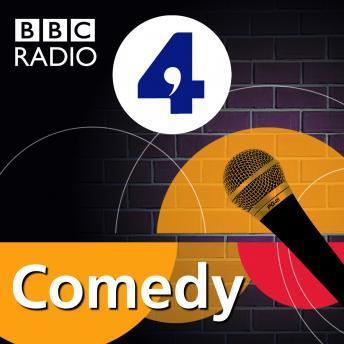 North by Northamptonshire: Episode 3 (BBC Radio 4: Comedy)