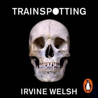 Download Trainspotting by Irvine Welsh