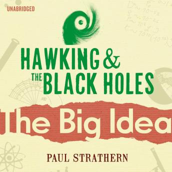 Hawking And The Black Holes by  Paul Strathern