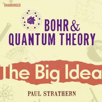 Bohr And Quantum Theory by  Paul Strathern