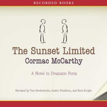 Download Sunset Limited: A Novel in Dramatic Form by Cormac McCarthy