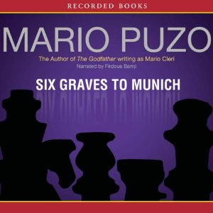 review of mario puzos six graves Köp böcker av mario puzo: godfather the last don the sicilian mfl  and  rage--the new york times book review läs mer »  six graves to munich.