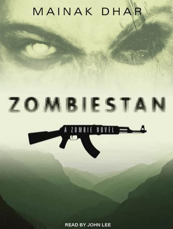 Download Zombiestan: A Zombie Novel by Mainak Dhar