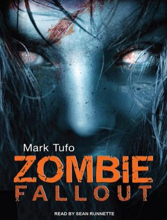 Zombie Fallout, Audio book by Mark Tufo