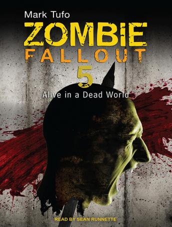 Download Zombie Fallout 5: Alive in a Dead World by Mark Tufo