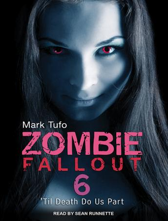Download Zombie Fallout 6: 'Til Death Do Us Part by Mark Tufo