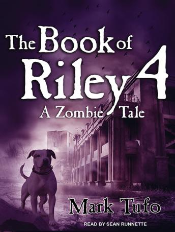 Book of Riley 4: A Zombie Tale