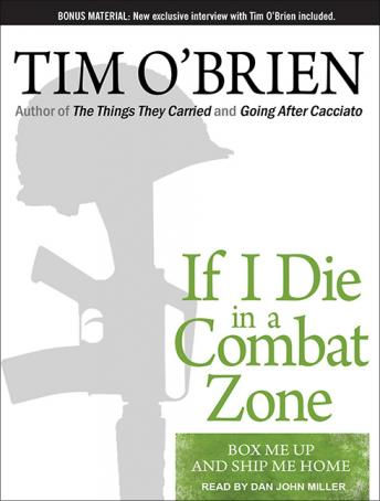 Download If I Die in a Combat Zone: Box Me Up and Ship Me Home by Tim O'Brien