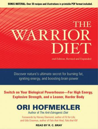 Download Warrior Diet: Switch on Your Biological Powerhouse For High Energy, Explosive Strength, and a Leaner, Harder Body by Ori Hofmekler